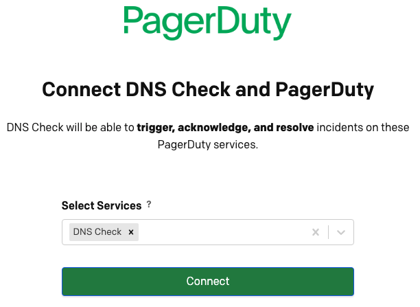 Connect DNS Check and PagerDuty