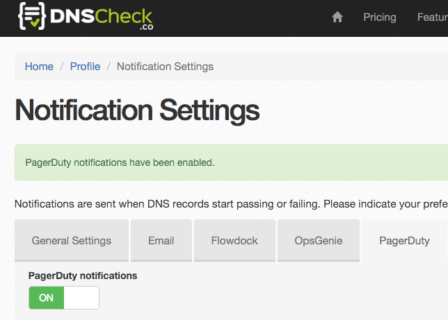 DNS Check / PagerDuty Integration Enabled