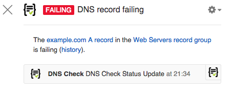 A notification sent by the DNS Check chat bot into Flowdock when a DNS A record check started failing. The information sent includes the DNS record's name, record type, pass/fail status, and which DNS record group it's in